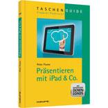Peter Flume: Präsentieren mit iPad & Co.